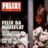Silver Screen - Shower Scene Remixes by Felix Da Housecat