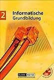 Duden Informatische Grundbildung - Sekundarstufe I: Band 2: 7.-9. Schuljahr - Schülerbuch mit CD-ROM - Robby Buttke