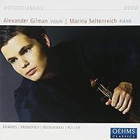 Debut: Brahms, Prokofiev, Wieniawski, Foster by Alexander Gilman (2013-08-05)