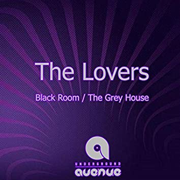Black Room / The Grey House