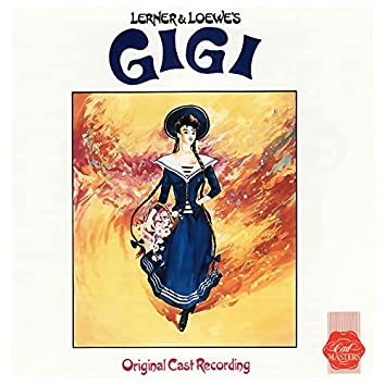Gigi (Original 1985 London Cast Recording)