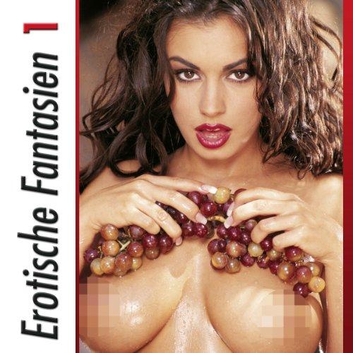 Erotische Fantasien 1 Titelbild