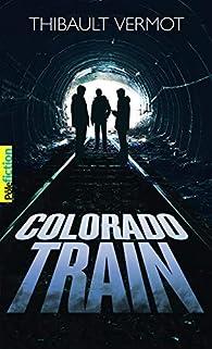 Colorado train par Thibault Vermot