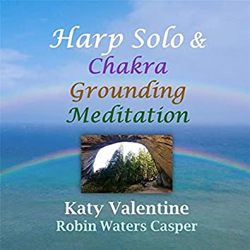 Harp Solo & Chakra Grounding Meditation