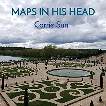 Maps In His Head