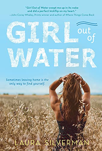 Girl out of Water: A Young Adult Summer Coming of Age Novel