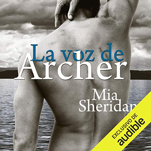 La voz de Archer [The Voice of Archer] (Narración en Castellano) audiobook cover art