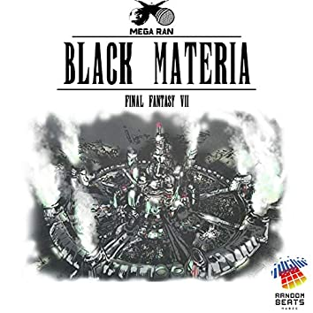 Black Materia: Final Fantasy VII (Music from the Video Game)