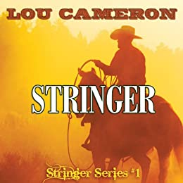 Stringer (The Stringer Series Book 1) by [Lou Cameron]