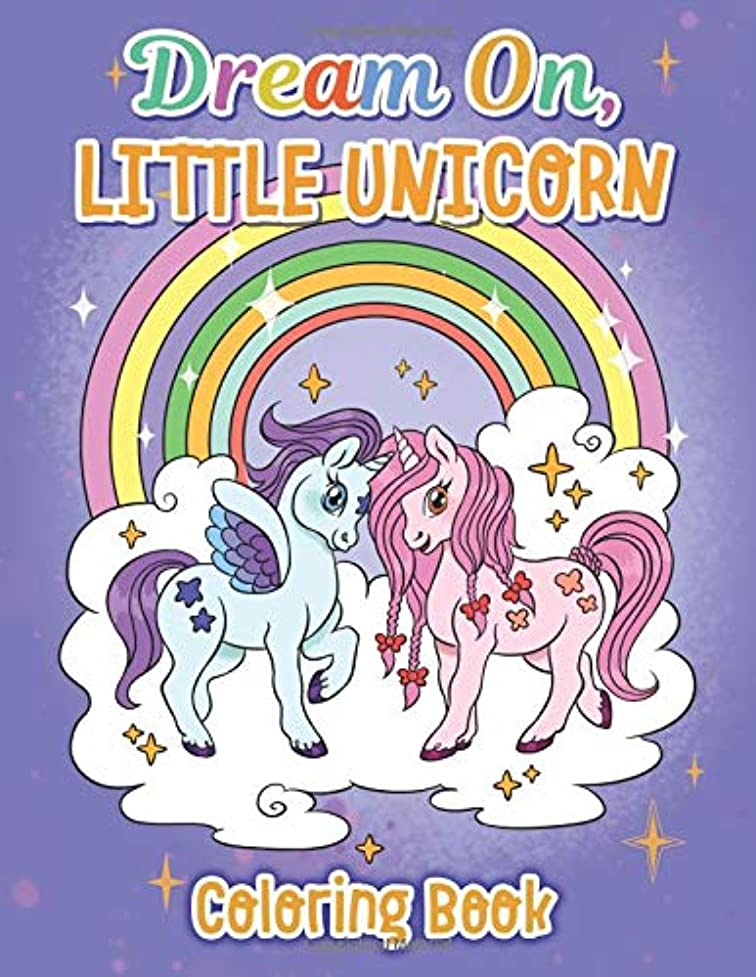 足音管理者対抗Dream On, Little Unicorn: Coloring Book for Kids