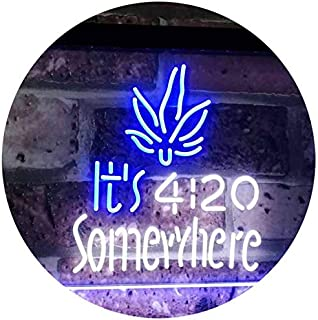 Marijuana It's 4:20 Somewhere Weed High Life Dual Color LED Neon Sign White & Blue 400 x 300mm st6s43-0404-wb