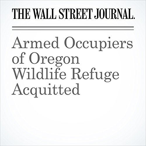 Armed Occupiers of Oregon Wildlife Refuge Acquitted cover art