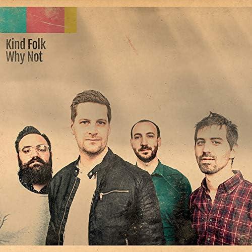 Kind Folk feat. John Raymond, Alex Lore, Noam Wiesenberg & Colin Stranahan