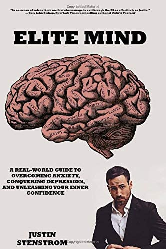 ELITE MIND A REAL WORLD GUIDE TO OVERCOMING ANXIETY CONQUERING DEPRESSION AND UNLEASHING YOUR product image