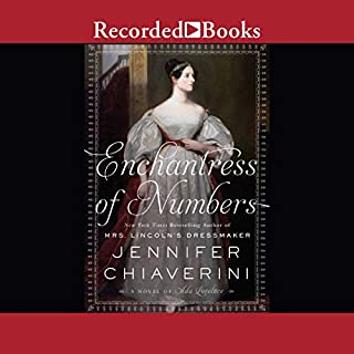 Enchantress of Numbers                   By:                                                                                                                                 Jennifer Chiaverini                               Narrated by:                                                                                                                                 Virginia Leishman                      Length: 20 hrs and 2 mins     148 ratings     Overall 4.3