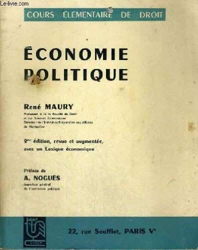 Economie politique - cours elementaire de droit - 2eme edition, revue et augmentee,avec un lexique economique