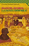 La danza immobile (Universale economica Vol. 987)