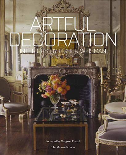 Artful Decoration: Interiors by Fisher Weisman