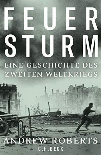 Buchseite und Rezensionen zu 'Feuersturm: Eine Geschichte des Zweiten Weltkriegs' von Andrew Roberts