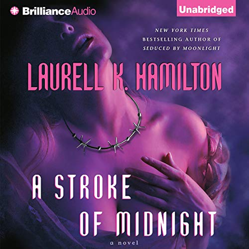 A Stroke of Midnight Audiobook By Laurell K. Hamilton cover art