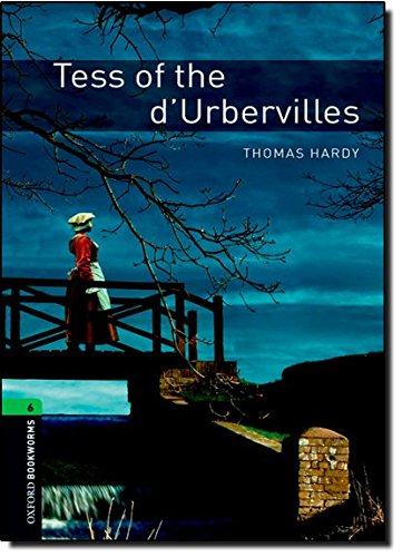Tess of the D'ubervilles: 2500 Headwords (Oxford Bookworms Library)の詳細を見る
