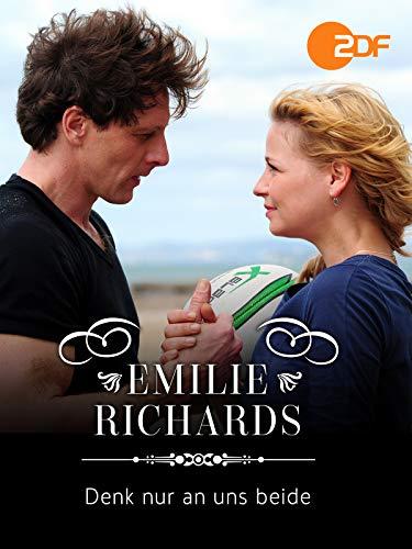 Emilie Richards - Denk nur an uns beide