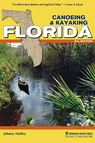 Compare Textbook Prices for Canoeing & Kayaking Florida Canoe and Kayak Series Third Edition ISBN 9781634040303 by Molloy, Johnny