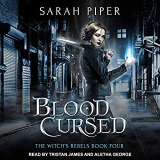 Blood Cursed     The Witch's Rebels, Book 4              By:                                                                                                                                 Sarah Piper                               Narrated by:                                                                                                                                 Aletha George,                                                                                        Tristan James                      Length: 7 hrs and 17 mins     3 ratings     Overall 4.7