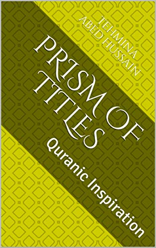 Prism of Titles: Quranic Inspiration (1) (English Edition)