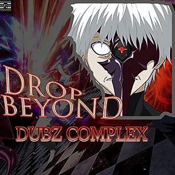 Drop Beyond