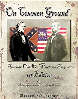 On Common Ground: American Civil War Miniatures Wargame