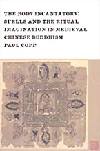 Copp, P: Body Incantatory - Spells and the Ritual Imaginatio