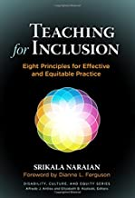 Teaching for Inclusion: Eight Principles for Effective and Equitable Practice (Disability, Culture, and Equity Series)