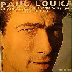 PAUL LOUKA americains/marcinelle/coeur contre coeur/pr des prunes EP 1965 VG++