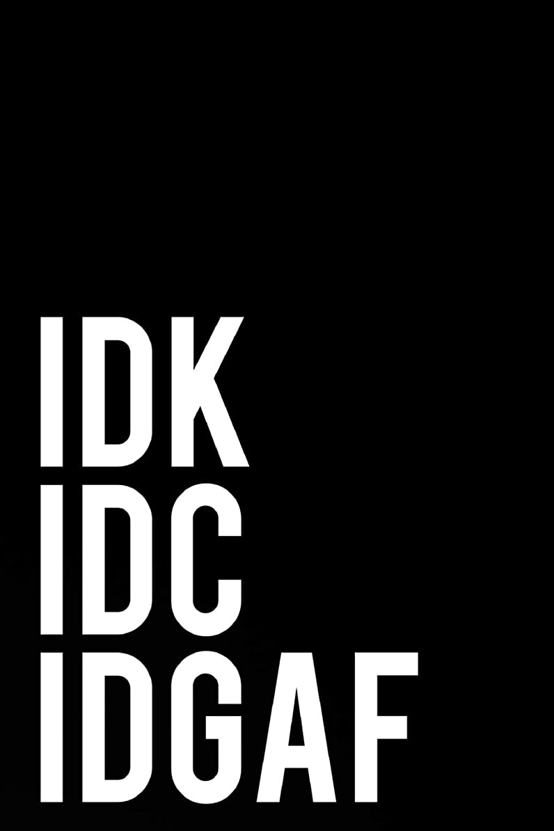 """びっくりした溶融そこIDK IDC IDGAF: 110-Page Funny Sarcastic 6""""x9"""" Page Blank Lined Journal Office, Coworker or Boss Gift Idea"""