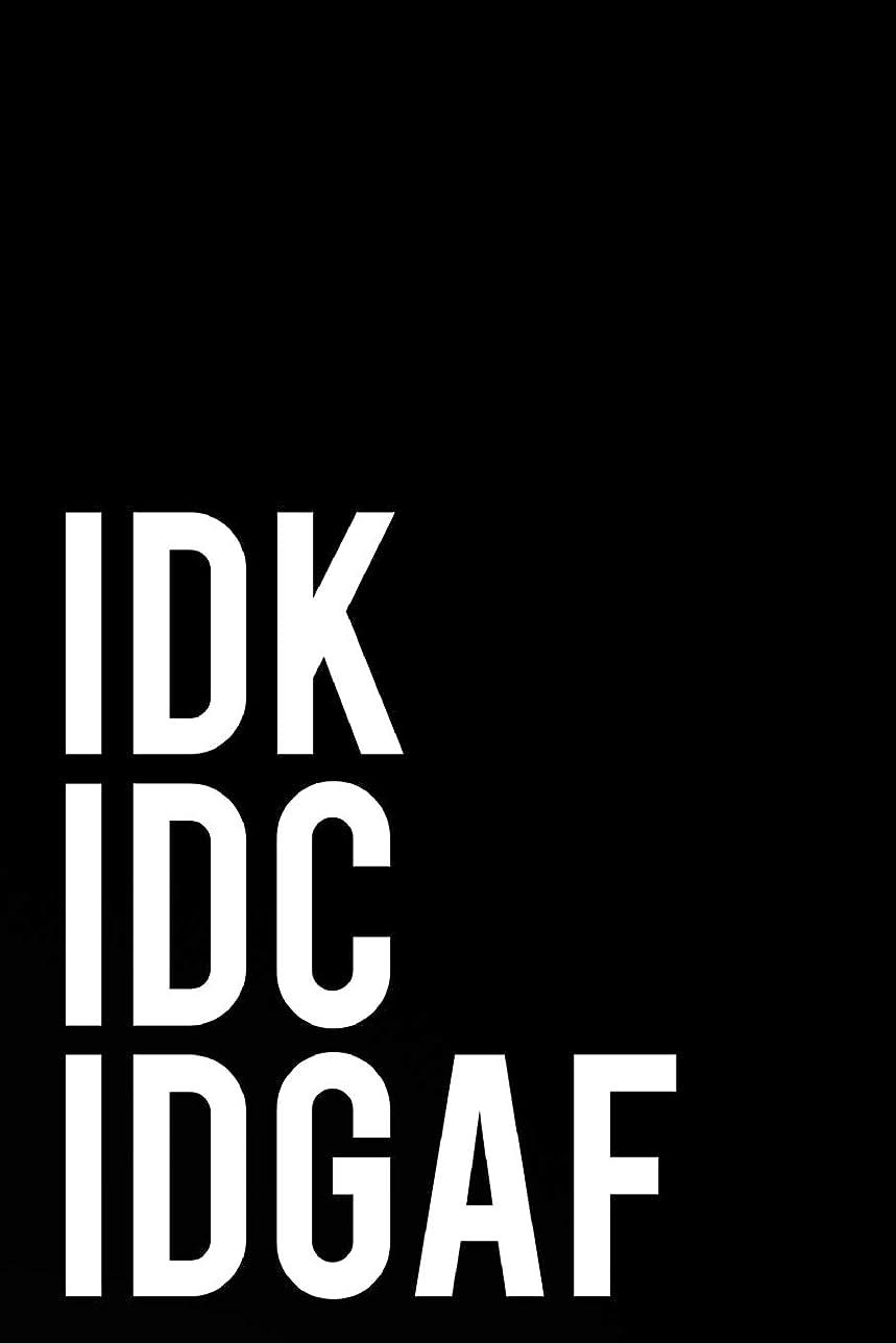 """ネックレットクロニクルなのでIDK IDC IDGAF: 110-Page Funny Sarcastic 6""""x9"""" Page Blank Lined Journal Office, Coworker or Boss Gift Idea"""