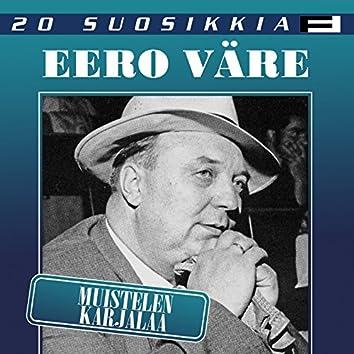 20 Suosikkia / Muistelen Karjalaa