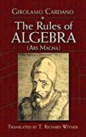 The Rules of Algebra: (Ars Magna) (Dover Books on Mathematics)