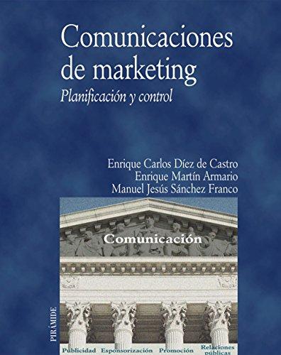 Comunicaciones de marketing: Planificación y control (Economía y Empresa)