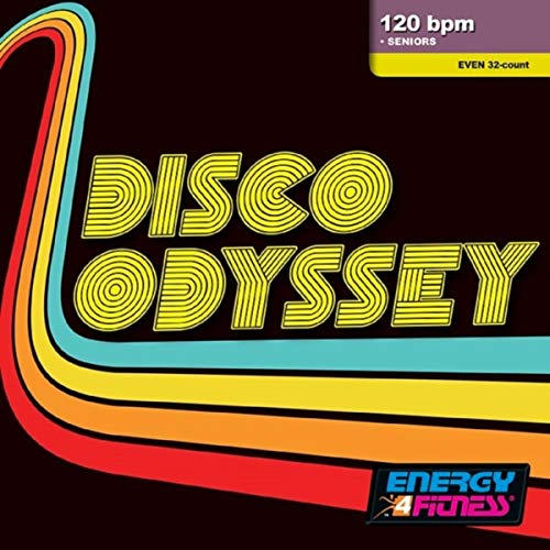 Disco Odyssey (Mixed Compilation For Fitness & Workout - 120 Bpm / 32 Count)