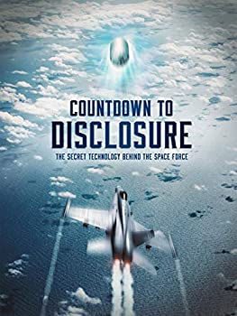 Countdown to Disclosure  The Secret Technology Behind the Space Force  4K UHD