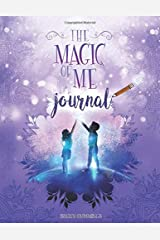 The Magic of Me Journal Paperback