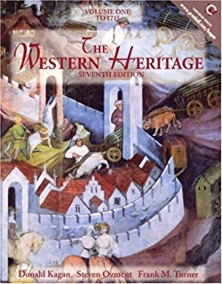 The Western Heritage, Volume I: To 1715 (7th Edition)