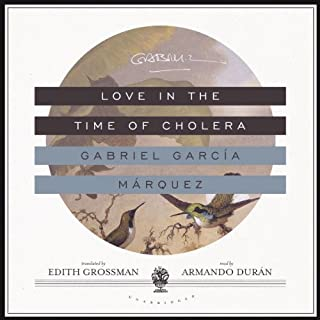 Love in the Time of Cholera                   By:                                                                                                                                 Gabriel García Márquez                               Narrated by:                                                                                                                                 Armando Durán                      Length: 15 hrs and 41 mins     293 ratings     Overall 4.2