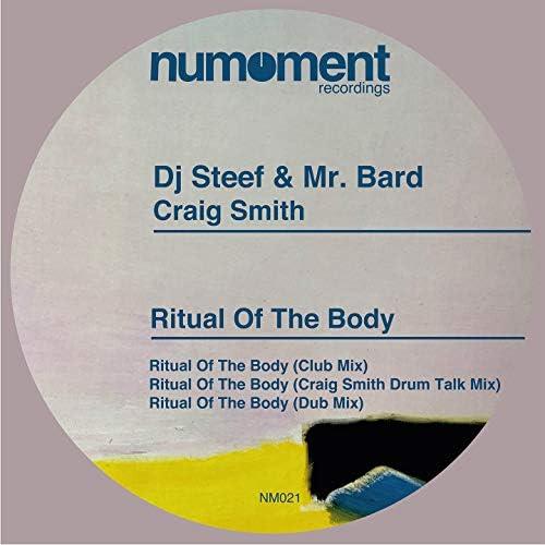 Mr. Bard, DJ Steef & Craig Smith