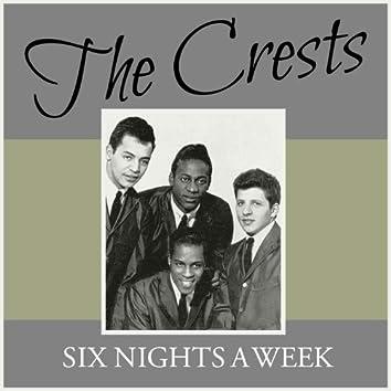 Six Nights a Week