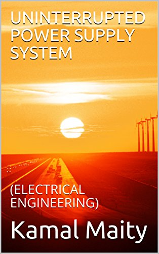 UNINTERRUPTED POWER SUPPLY SYSTEM: (ELECTRICAL ENGINEERING)
