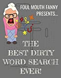 Best Dirty Word Search Ever: For Adults Dirty Cussword Filthy Swearing Puzzles Funny Gift