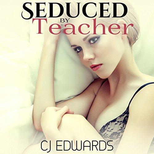 Seduced By Teacher audiobook cover art