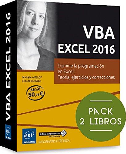 VBA Excel 2016. Pack De 2 Libros: Domine La Programación En Excel. Teoría, Ejercicios Y Correcciones